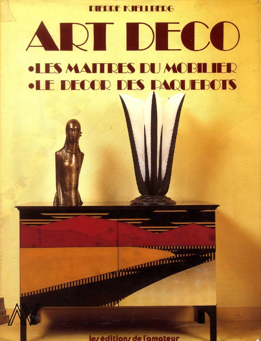 Art déco - Les maîtres du mobilier - Le décor des paquebots