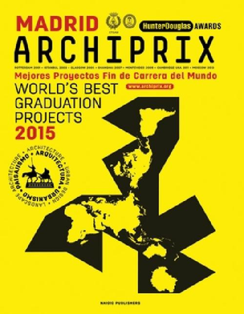 Archiprix International Madrid 2015