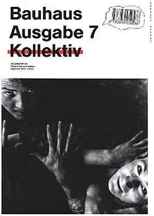 Bauhaus Ausgabe N°7 - Collective - The magazine of the Bauhaus Dessau Foundation