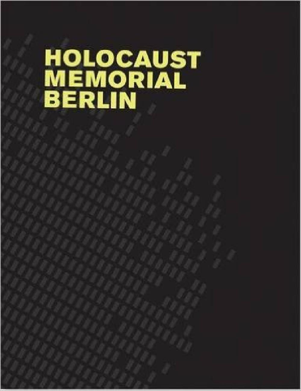 Holocaust Memorial Berlin: Eisenman
