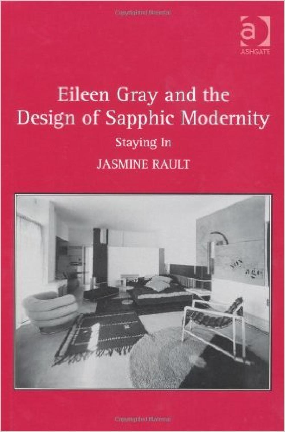 Eileen Gray and the Design of Sapphic Modernity