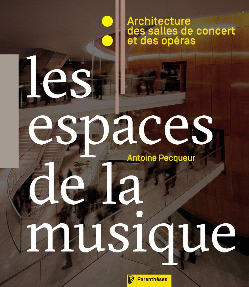 Les espaces de la musique