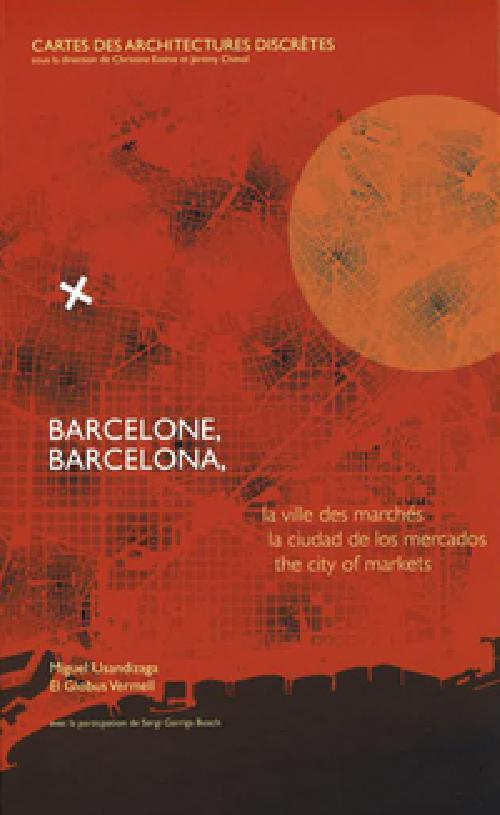 Barcelone, la ville des marchés
