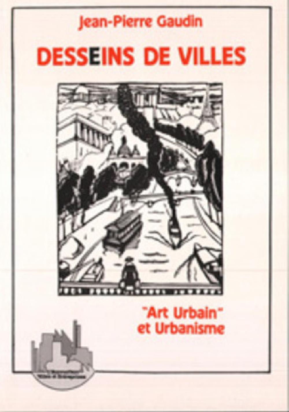 Desseins de villes ''Art urbain'' et Urbanisme