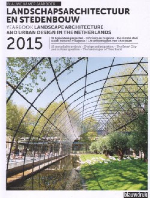 Landscape architecture and urban design in the Netherland 2015