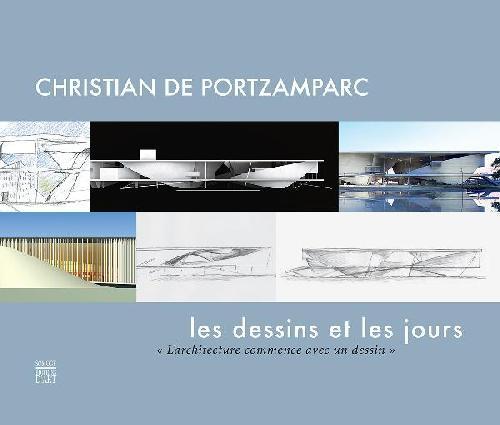 Christian De Portzamparc, les dessins et les jours