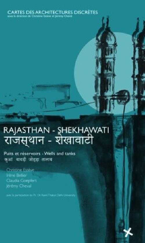 Rajasthan - Shekhawati, puits et réservoirs