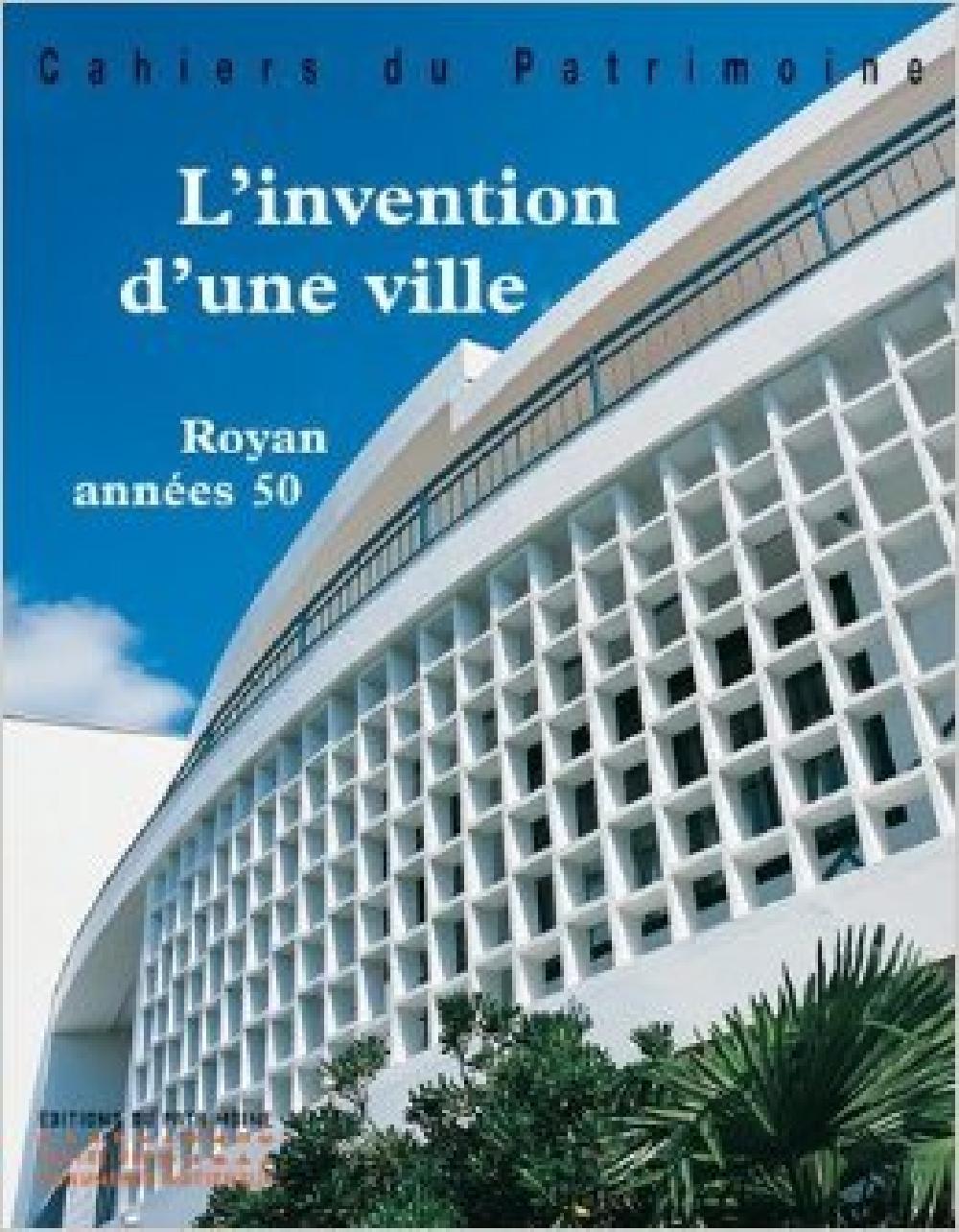 L'invention d'une ville, Royan années 50