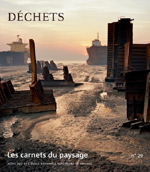 Les carnets du paysage n°29 Déchets