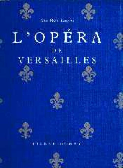 L'Opéra de Versailles