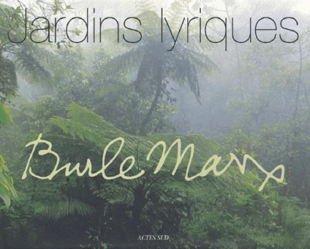 Marx Burle - Jardins lyriques