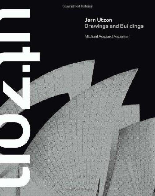 Jorn Utzon Drawings and buildings