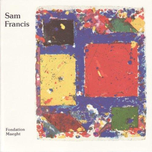 Sam Francis, monotypes et peintures