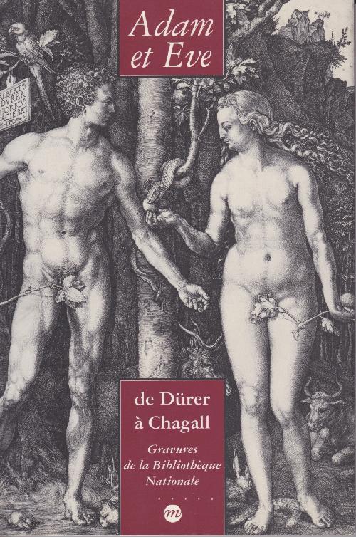 Adam et Eve, de Dürer à Chagall