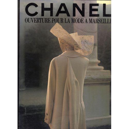 Chanel, ouverture pour la mode à Marseille