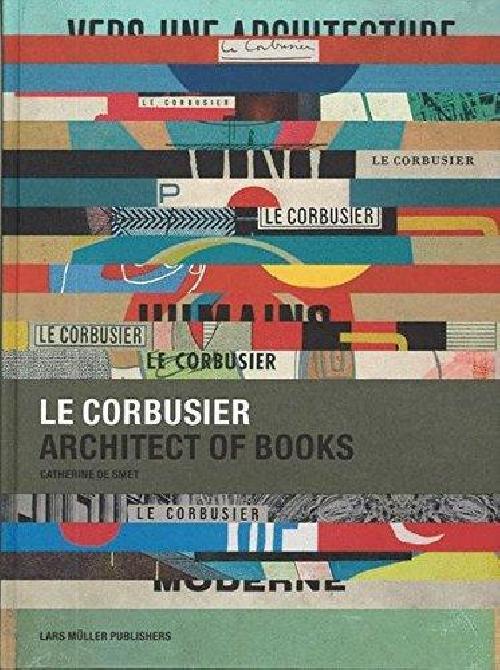 Le Corbusier architect of books