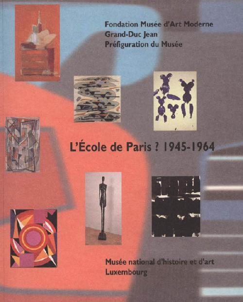 L'Ecole de Paris ? 1945 - 1964