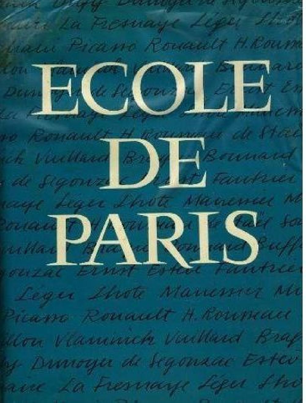 Ecole de Paris,  son histoire, son époque