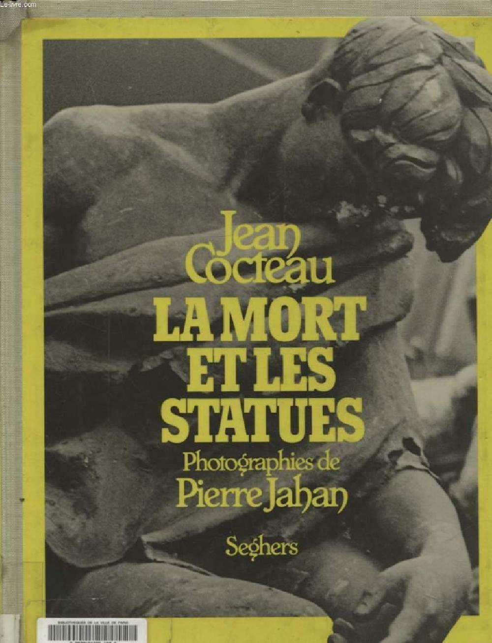 Jean Cocteau - La mort et les statues