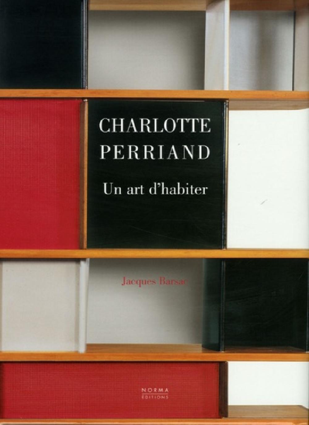 Charlotte Perriand. Un art d'habiter