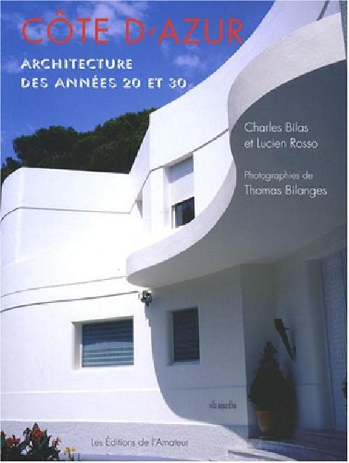 Côte d'Azur - Atchitecture des années 20 et 30