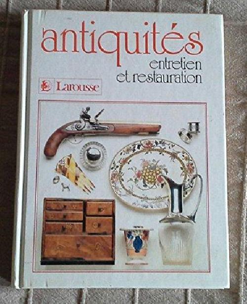 Antiquités, entretien et restauration