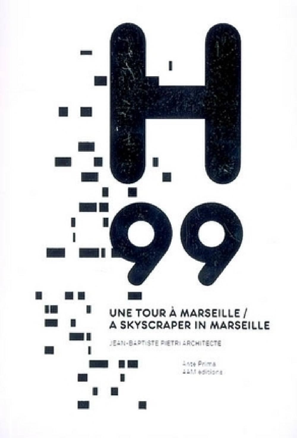 H99 Une tour à Marseille