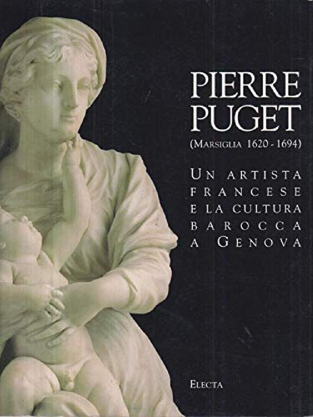 Pierre Puget, un artista francese e la cultura barocca a genova