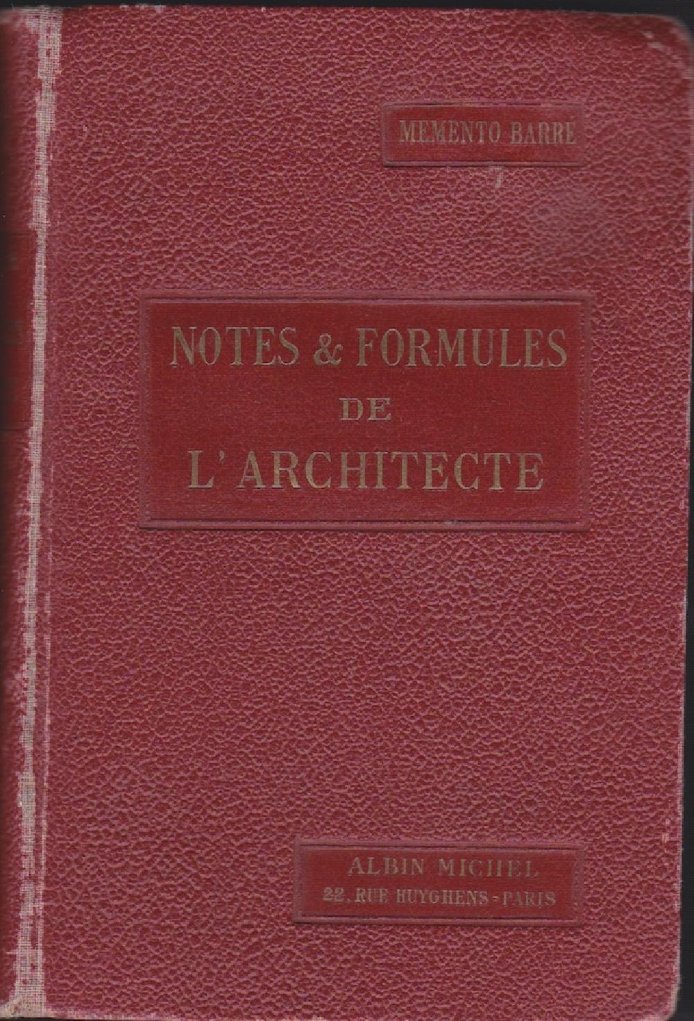 Notes & Formules de l'architecte - Memento Barré