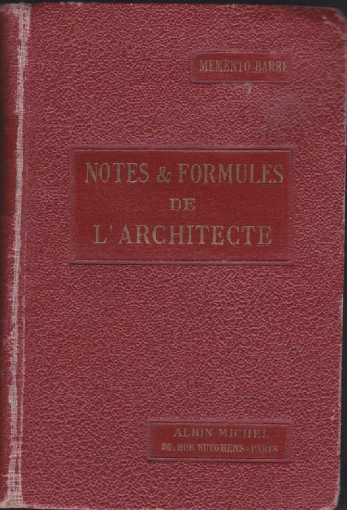 Notes & Formules de l'architecte - Memento Barré