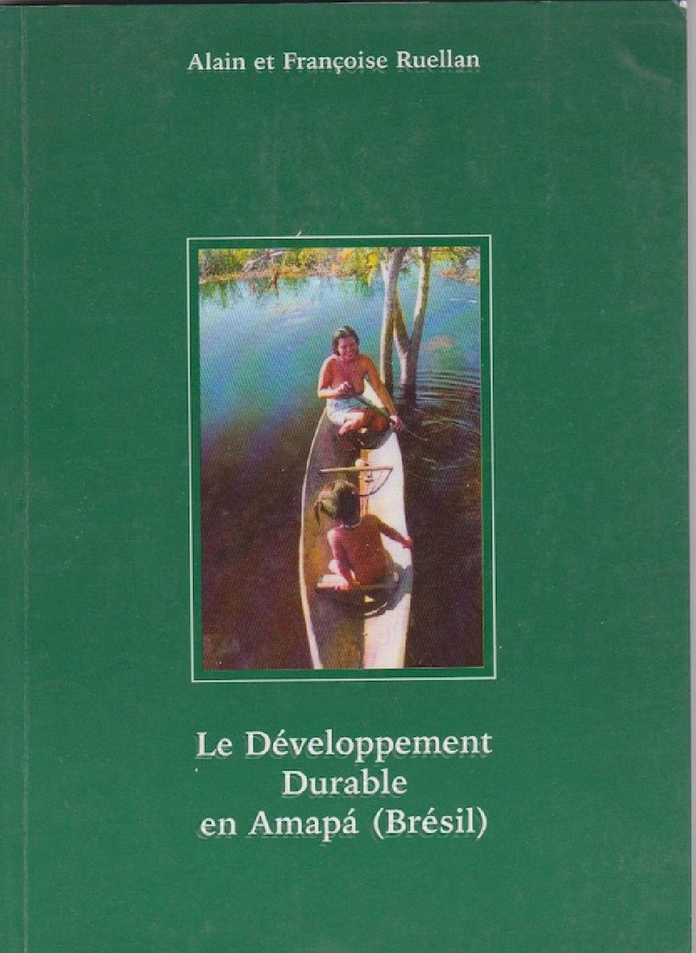 Le développement Durable en Amapa (Brésil)