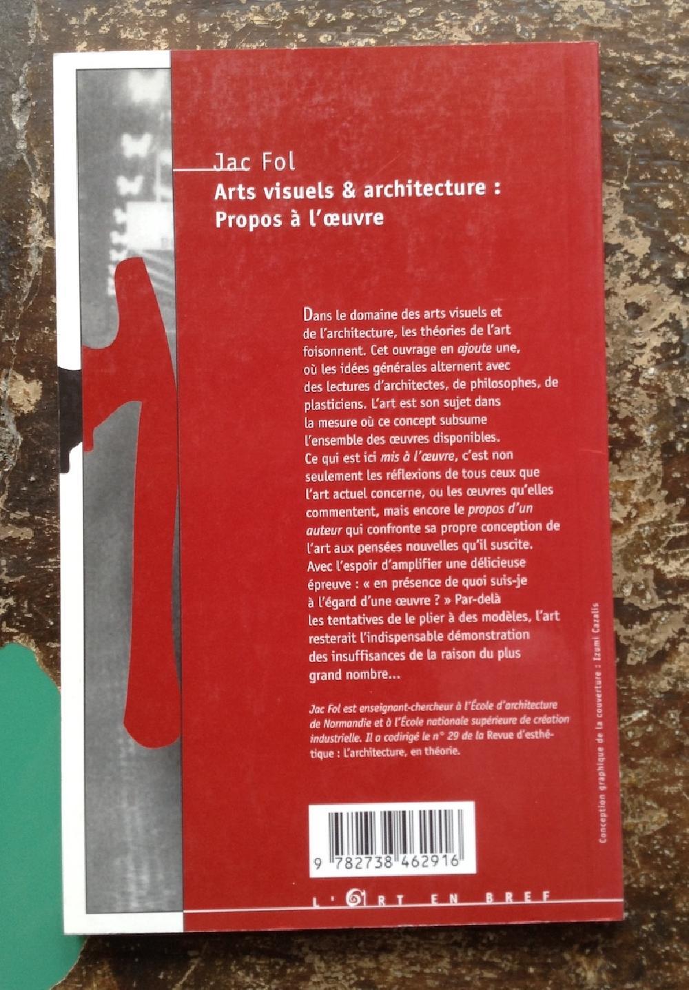 Arts visuels & architecture : propos à l'oeuvre