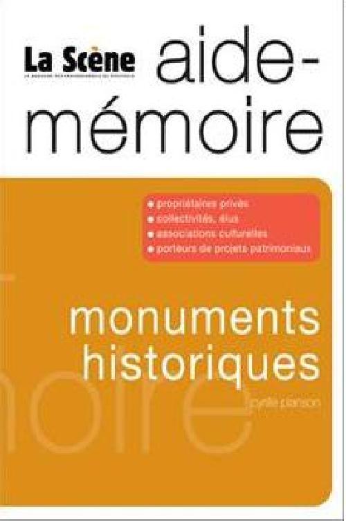 Monuments historiques, aide-mémoire