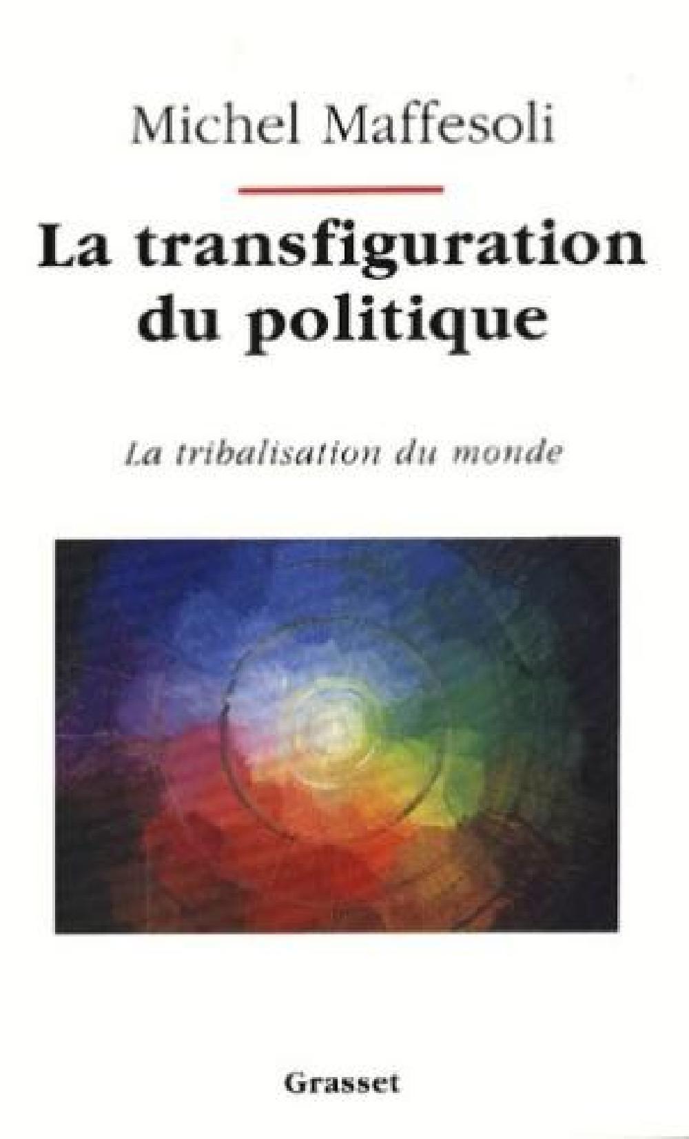 La transfiguration du politique