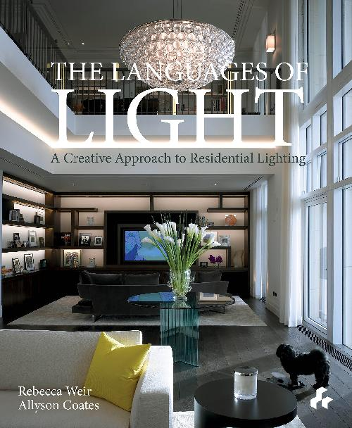 The languages of light, a creative approach to residential lighting