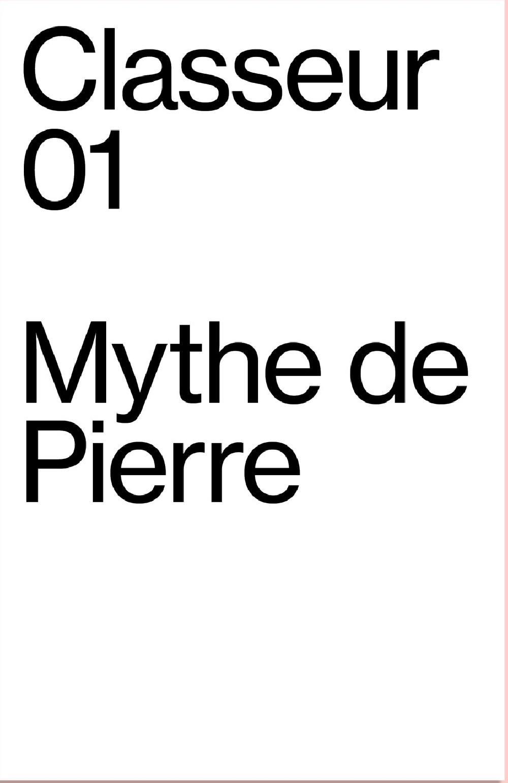 Classeur 01 - Mythe de Pierre