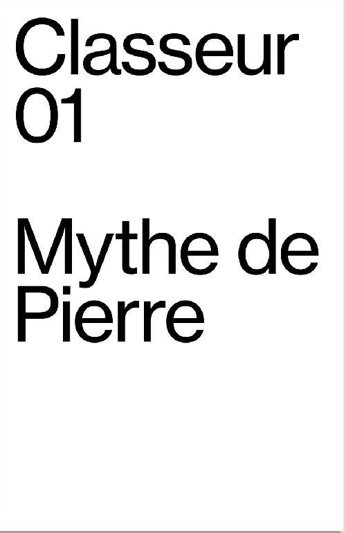 Classeur 01 - Le Mythe de Pierre