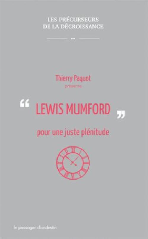 Lewis Mumford pour une juste plénitude