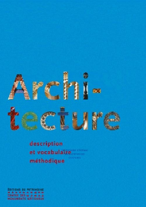 Architecture - Description et vocabulaire méthodiques