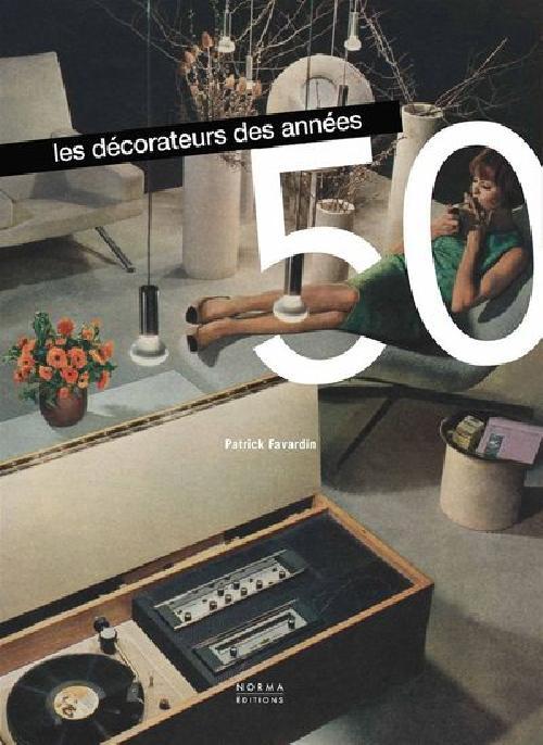 Les décorateurs des années 50