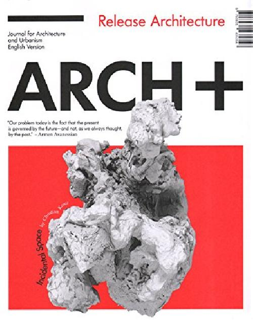 Arch+ 51: Release Architecture Kerez/oehy
