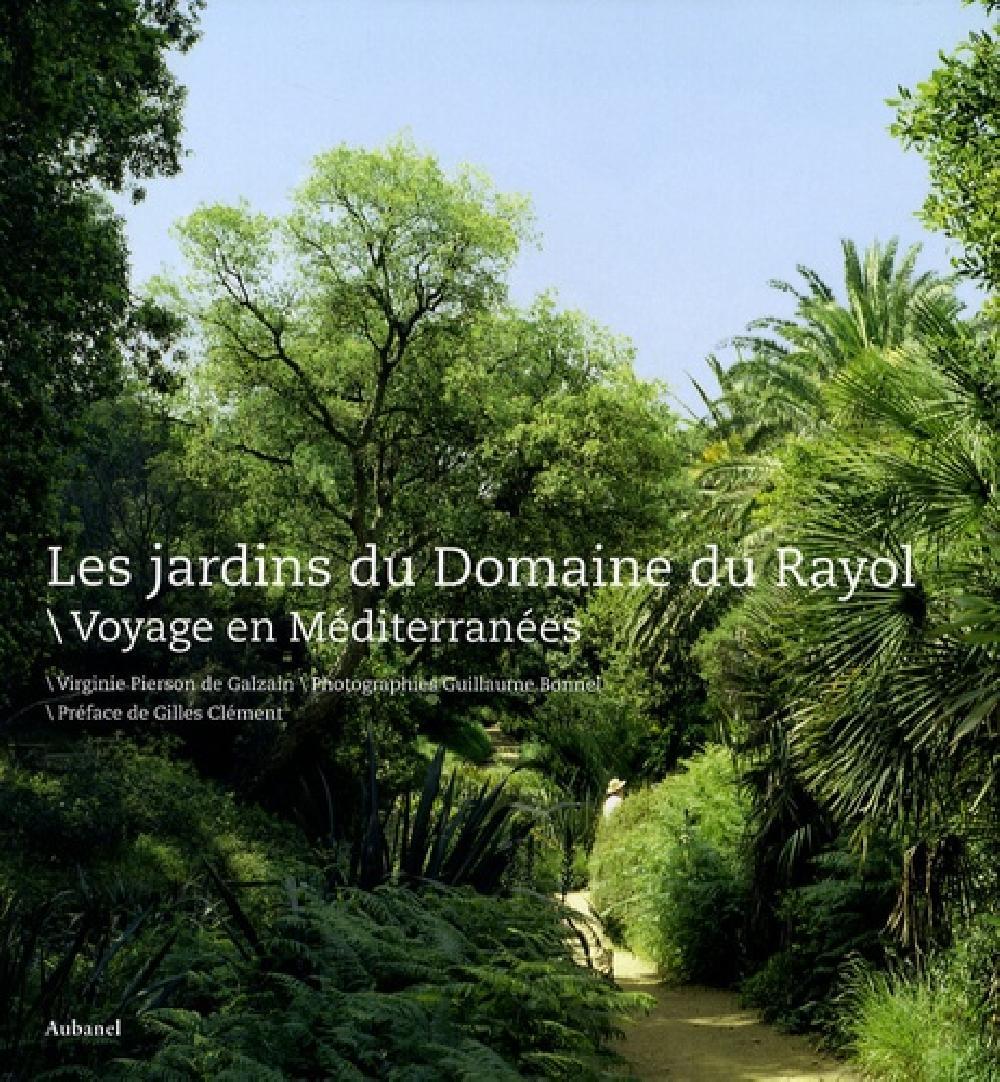 Les jardins du domaine du Rayol, voyage en méditerranées