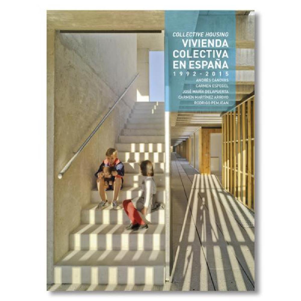 Vivienda Colectiva en España 1992-2015