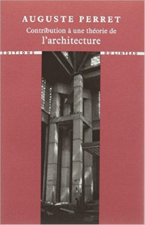 Contribution à une théorie de l'architecture