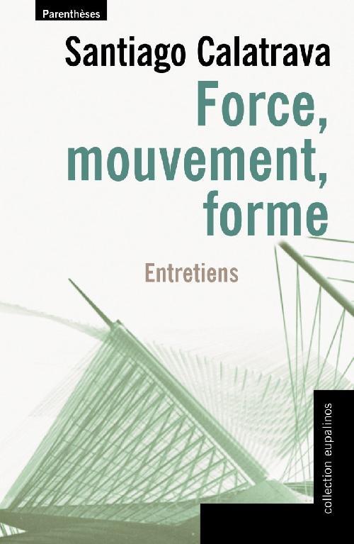 Force, mouvement, forme