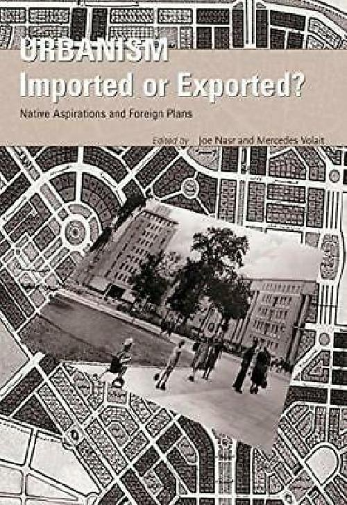 Urbanism imported or exported?