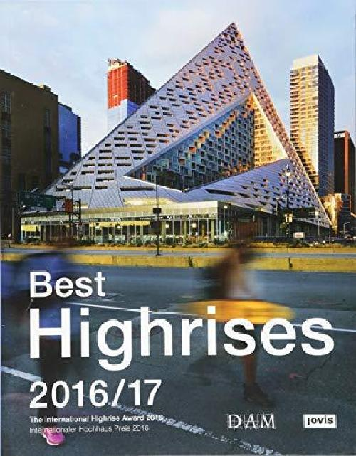 Best Highrises 2016/17 The International Highrise Award 2016