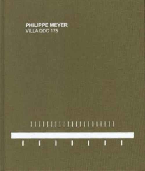 Philippe Meyer: Villa Qdc 175