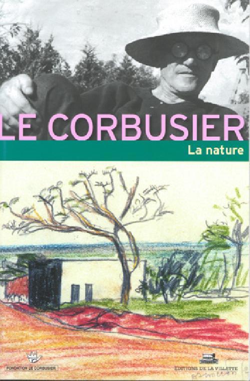 Le Corbusier - La nature