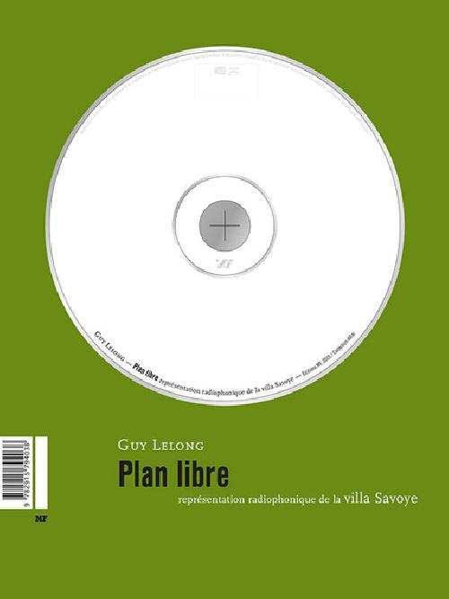 Plan libre : représentation radiophonique de la villa Savoye